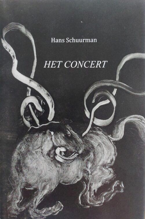 Het Concert - Hans Schuurman